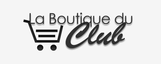 Nouveau : Boutique du club